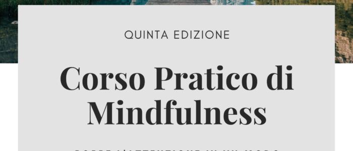 Corso Pratico di Mindfulness